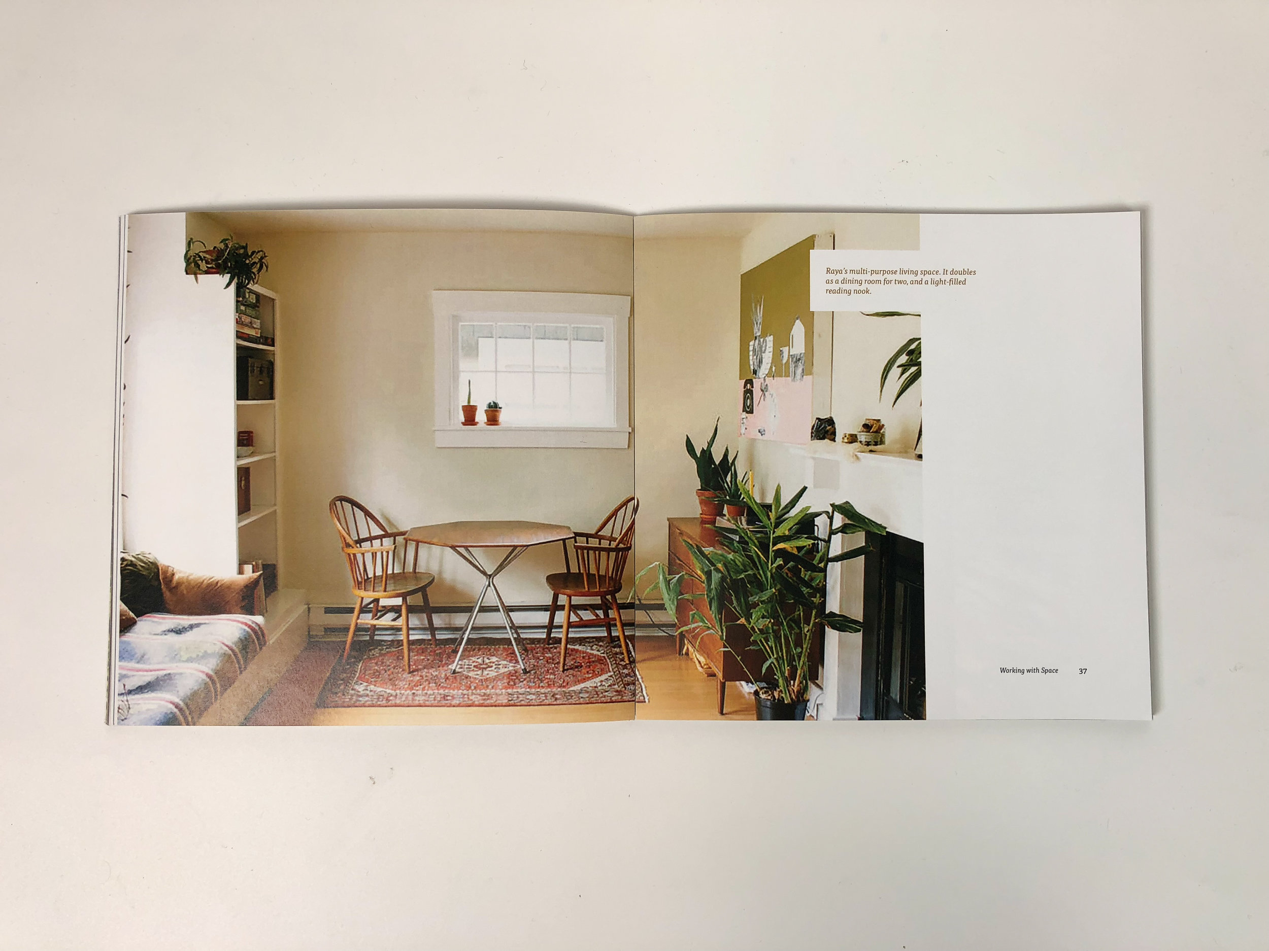 It's important to see visual examples. Images of the interviewees and their homes are scattered throughout the book.