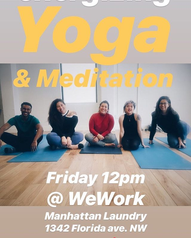 Energizing Yoga & Meditation every Friday noon at WeWork Manhattan Laundry. All levels. Sign up in bio! Your first week is free.