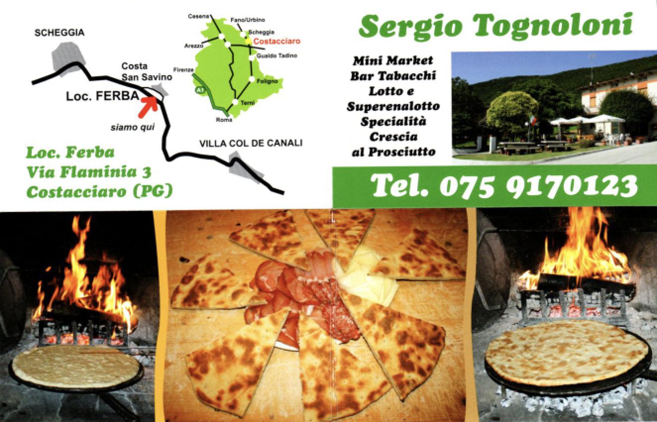SERGIO TOGNOLONI - Loc. Ferba Via Flaminia, 3 - COSTACCIARO (Pg)Tel. +39 075.9170123