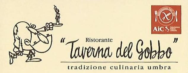 TAVERNA DEL GOBBO - Via Giacomo Matteotti, 55 - SIGILLO (Pg)Tel. +39 366.5940225Facebook