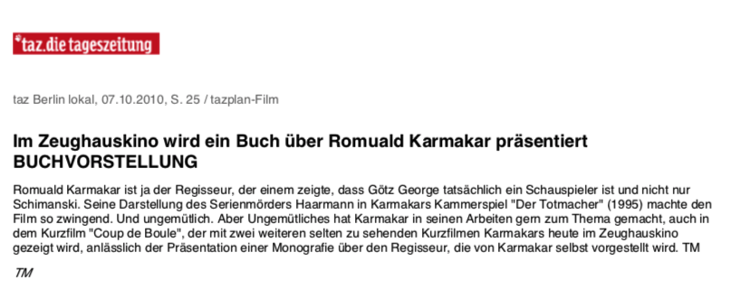 Im Zeughauskino wird ein Buch über Romuald Karmakar präsentiert