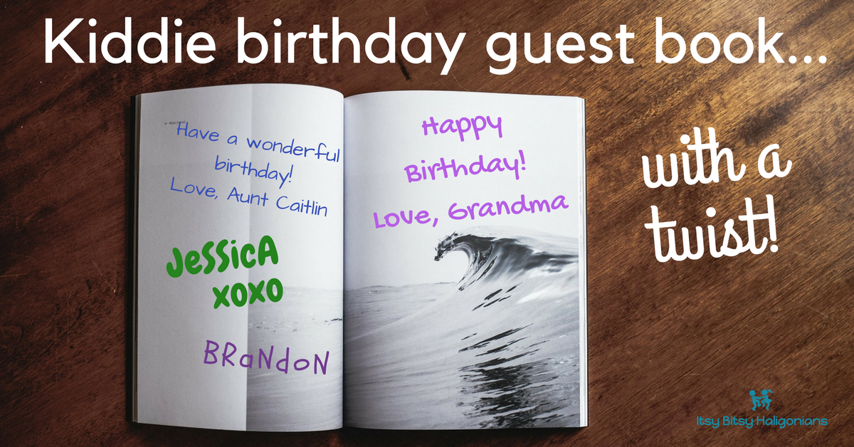 Kiddie birthday guest book tradition with a twist. A fun way to record the party theme and guests!.png