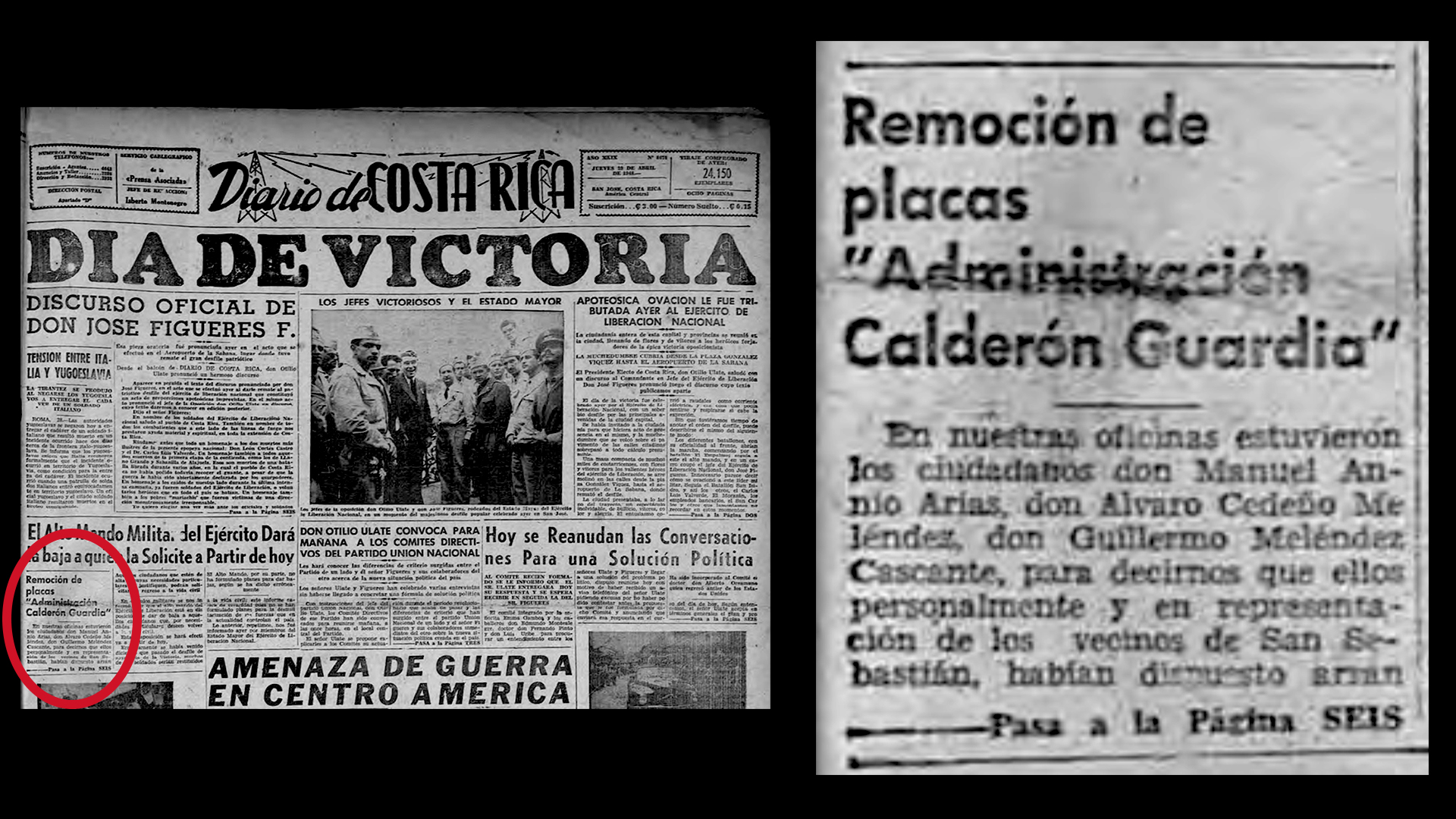 "Plaques on public works bearing the ""Calderón Guardia Administration"" seal were removed, as were the ones bearing the ""Teodoro Picado Administration"". As published in the ""Diario de Costa Rica"" on April 29, 1948."
