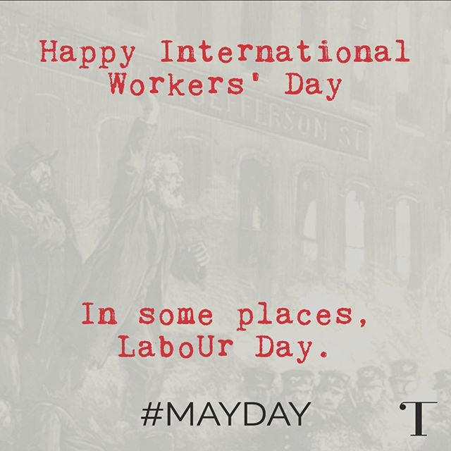 Happy #InternationalWorkersDay ! in some countries: #LaboUrDay . @realtribunamag  #mayday #mayday2019 #labourday #labourday2019