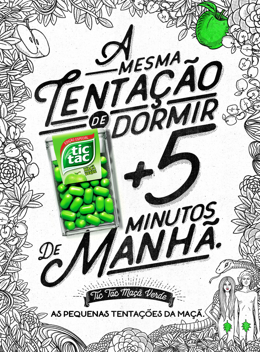Text:  The same temptation to sleep another 5 minutes in the morning. Tic Tac Green Apple. The little temptations of the apple.