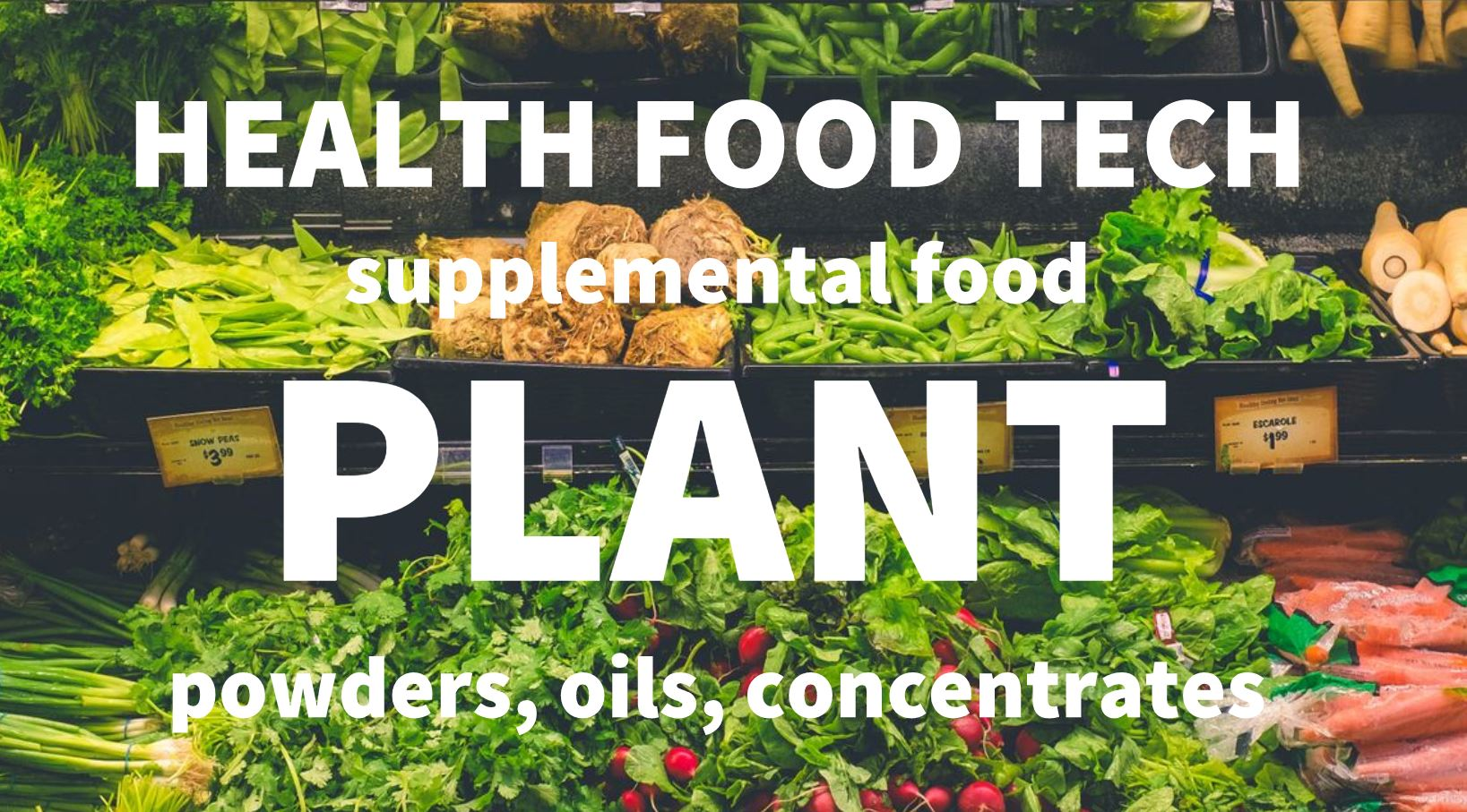 Our supplemental food has been around for 25 years and includes: Plant  powders, concentrates, and oils . For consumers, supplemental food must have an FDA food label (Nutrition Facts) vs. a FDA supplement label (Supplement Facts).