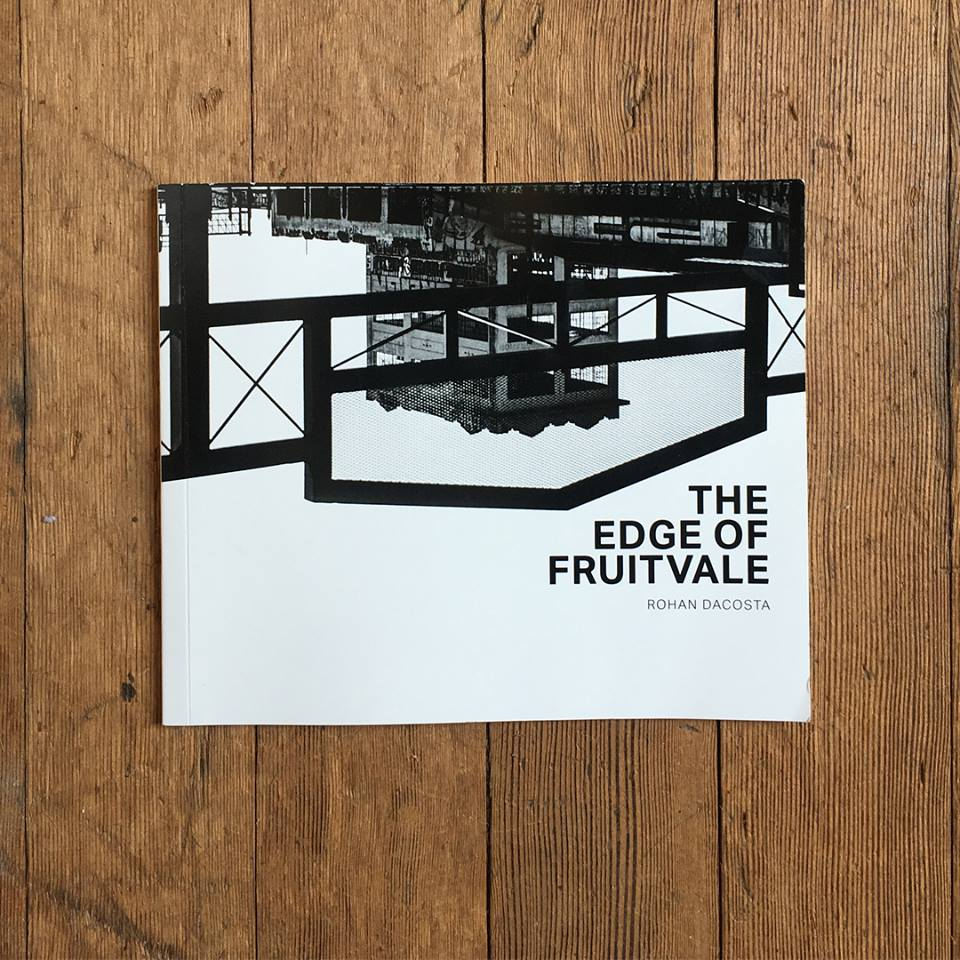 The Edge of Fruitvale : A full length book of Photography + Poetry by Rohan DaCosta