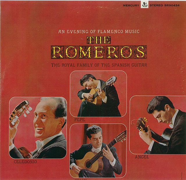 An Evening of Flamenco Music The Romeros; The Royal Family of the Spanish Guitar Recorded 1965: Mercury • Catalog no. SR-90434