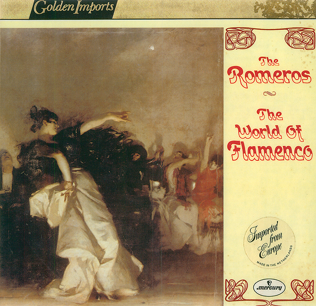 The Romeros: The World of Flamenco Recorded 1967: Mercury  • Catalog no. SR2-9120