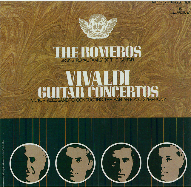The Romeros: Spain's Royal Family of the Guitar; Vivaldi Guitar Concertos (San Antonio Symphony, V. Alessandro) Recorded 1968: Mercury • Catalog no. SR-90487