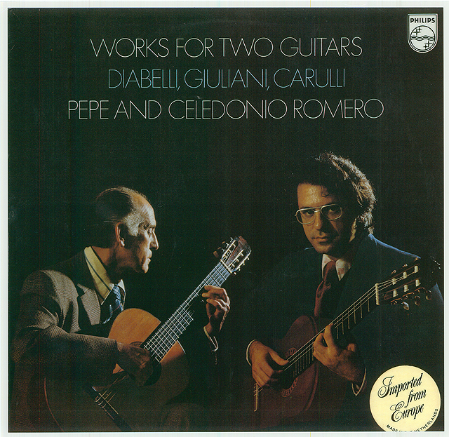 Works for two Guitars: Diabelli, Giuliani, Carulli Pepe and Celedonio Romero Recorded 1976: Philips LP • Catalog no. 9500 352