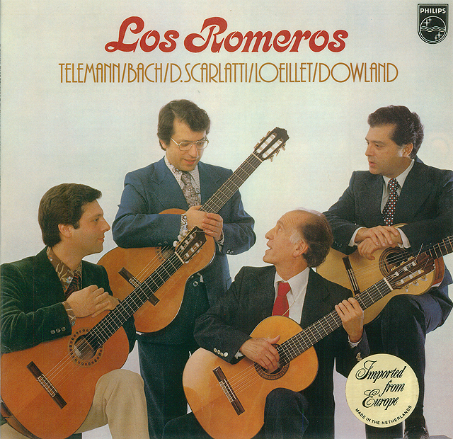 Los Romeros-Telemann/Bach/D. Scarlatti/Loeillet/Dowland Recorded 1977: Philips LP • Catalog no. 9500 536