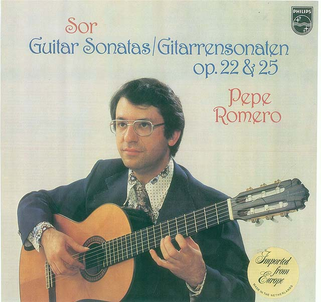 Sor: Guitar Sonatas/Gitarrensonaten Op.22 & 25 Pepe Romero Recorded 1978: Philips LP • Catalog no. 9500 586