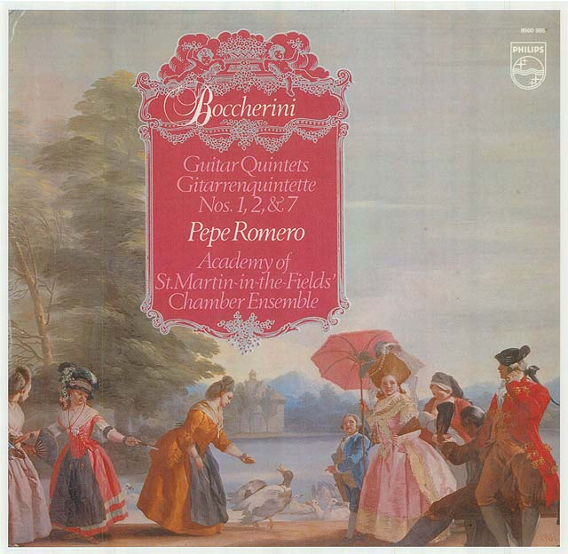 Boccherini Guitar Quintets Nos. 1,2 & 7 (Pepe Romero, Academy of St. Martin-in-the-Fields'Chamber Ensemble) Recorded 1980: Philips LP • Catalog no. 9500 985