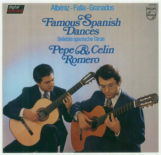 Famous Spanish Dances-Albéniz,Falla,Granados Pepe and Celin Romero Recorded 1981: Philips LP • Catalog no. 6514.182  |  Philips CD • Catalog no. 411 432-2