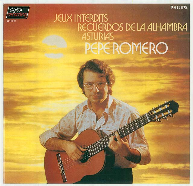 Jeux Interdits, Recuerdos de la Alhambra, Asturias Pepe Romero Recorded 1982: Philips LP • Catalog no. 6514 381  |  Philips CD • Catalog no. 411 033-2
