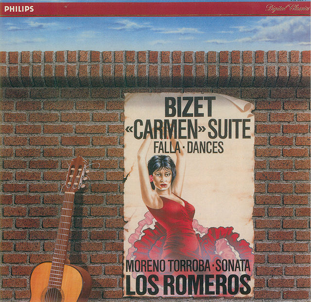 Bizet Carmen Suite – Falla Dances, Moreno Torroba Sonata - Los Romeros Recorded 1984: Philips LP • Catalog no. 412 609-1  |  Philips CD • Catalog no. 412 609-2