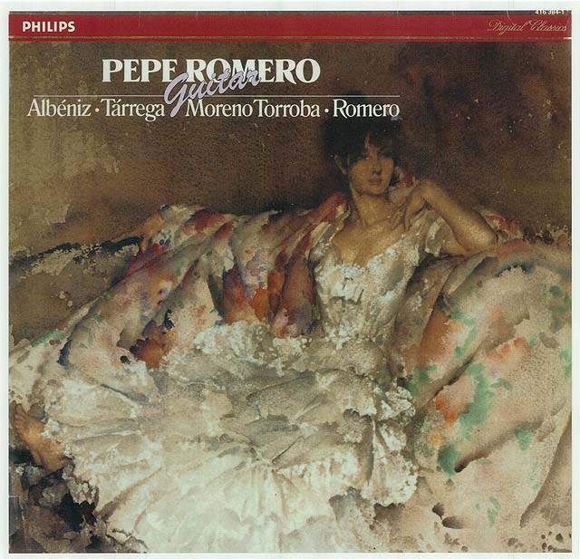 Pepe Romero Guitar: Albéniz/Tárrega/Moreno Torroba/Romero Recorded 1985: Philips LP • Catalog no. 416 384-1  |   Philips CD • Catalog no. 416 384-2