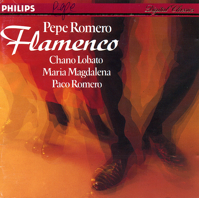 Pepe Romero: Flamenco Chano Lobato, Maria Magdalena, Paco Romero                   Recorded 1987: Philips CD • Catalog no. 422 069-2