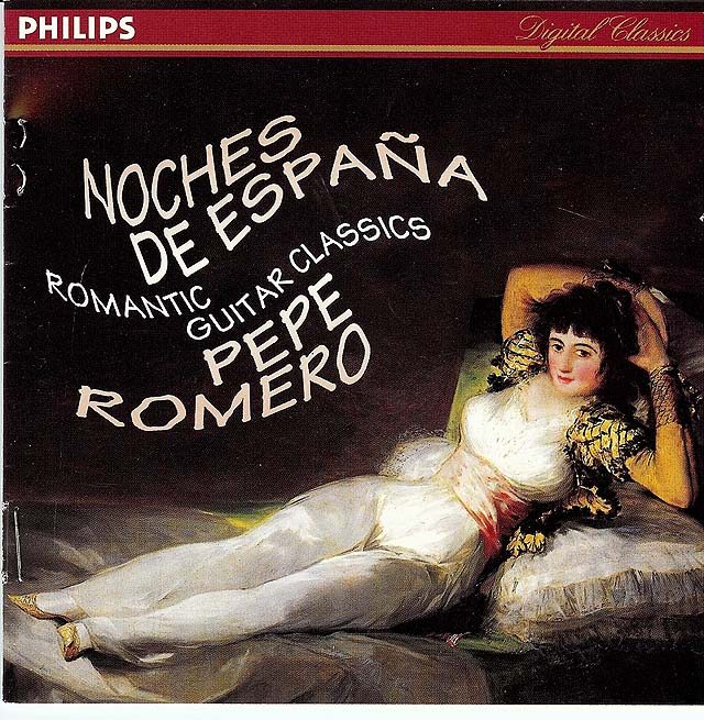 Noches de España: Romantic Guitar Classics World premiere recording Sor Fantasie Pepe Romero Recorded 1993: Philips CD • Catalog no. 442 150-2