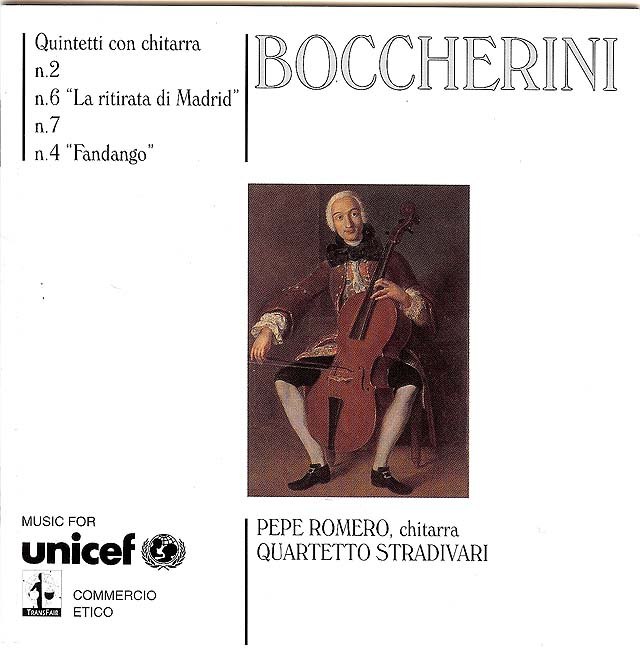 Boccherini: Quintetti con chitarra n.2,6,7,4 (Pepe Romero with Quartetto Stadivari) Recorded 1998: UNICEF • Catalog no. DC-U31