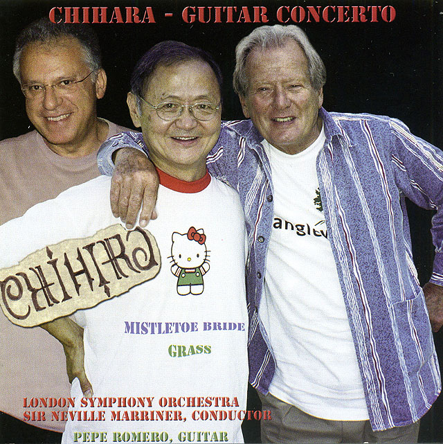 Chihara: Guitar Concerto (Pepe Romero, London Symphony, Neville Marriner) Recorded 2004: Albany Records • Catalog no. TROY724