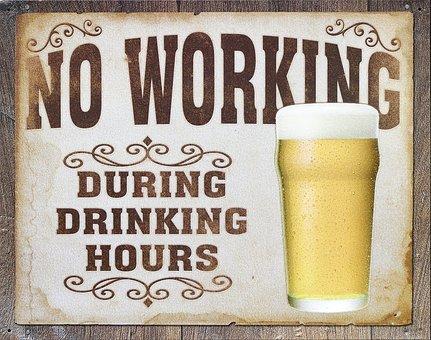 No Working Through Drinking Hours.jpg