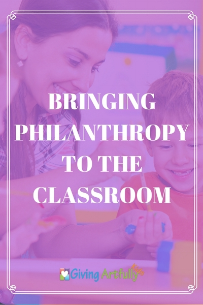 Classroom Ideas for Philanthropy and Kindness