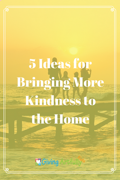 Kindness in the Home