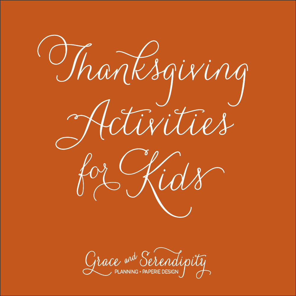 Grace and Serendipity - Thanksgiving Activities for Kids