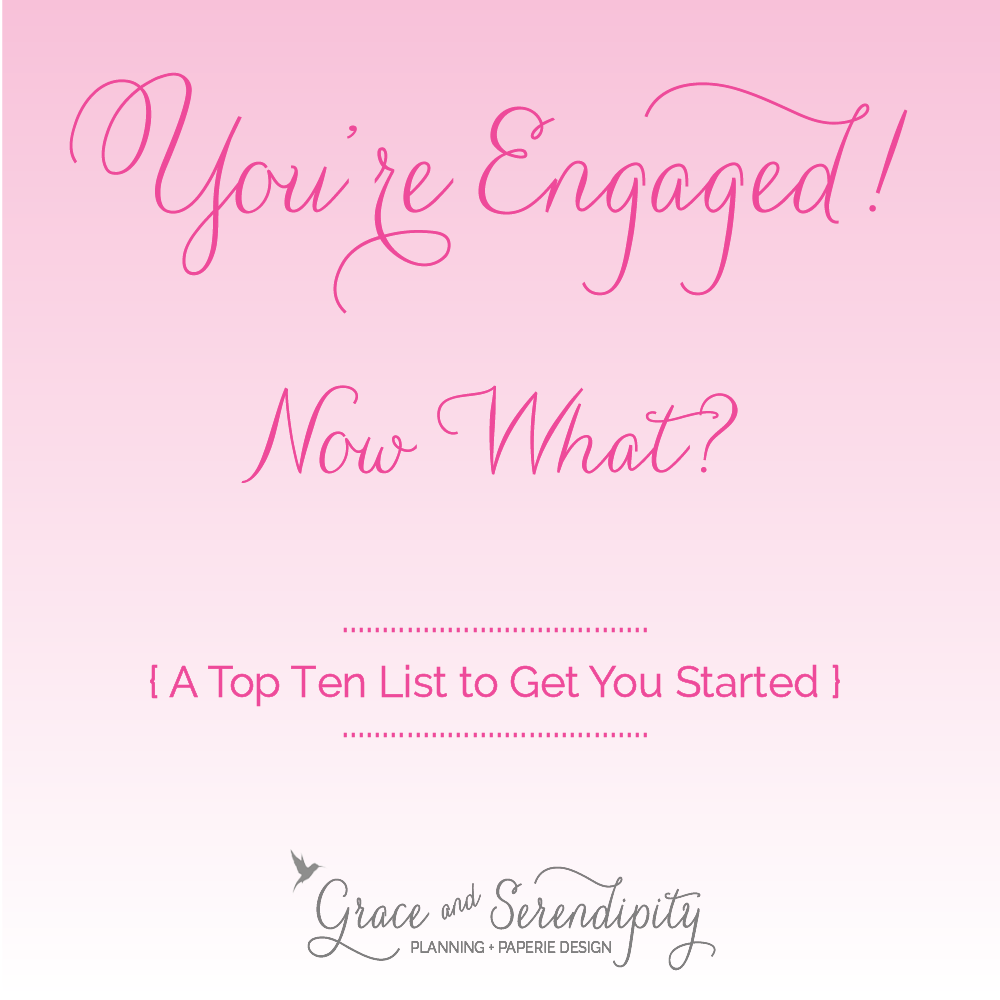 engaged what to do first - wedding planning tips - grace and serendipity