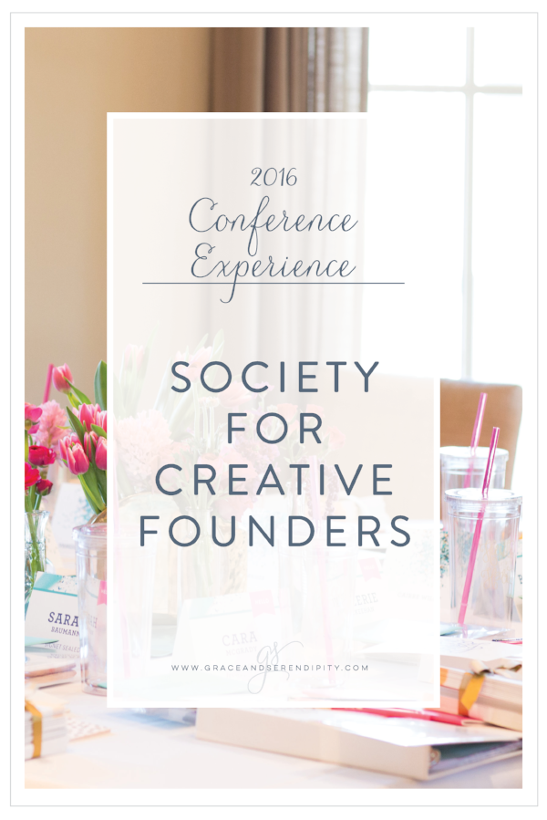 Society for Creative Founders - 2016 Conference Experience by Grace and Serendipity