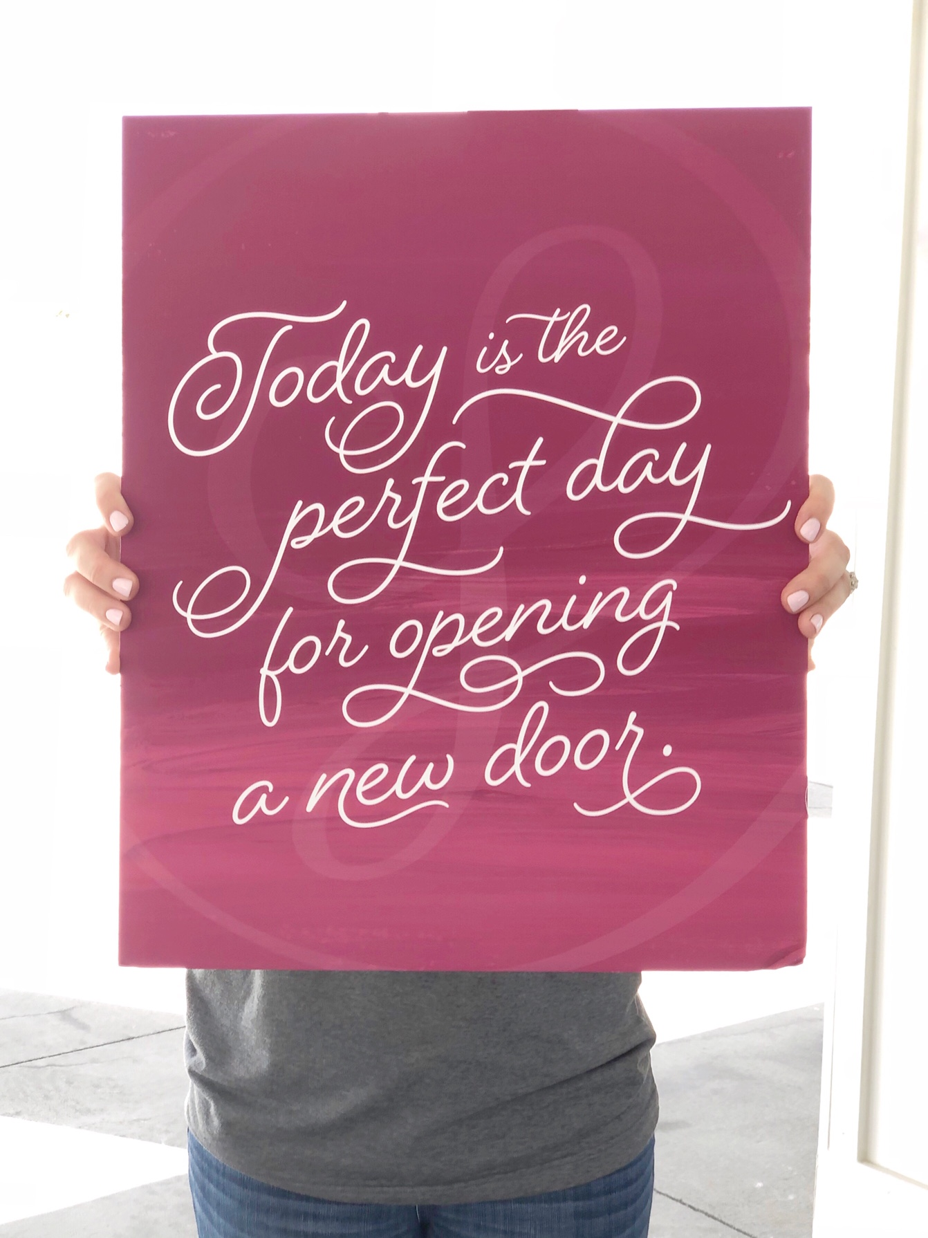 Today is the Perfect Day for Opening a New Door.