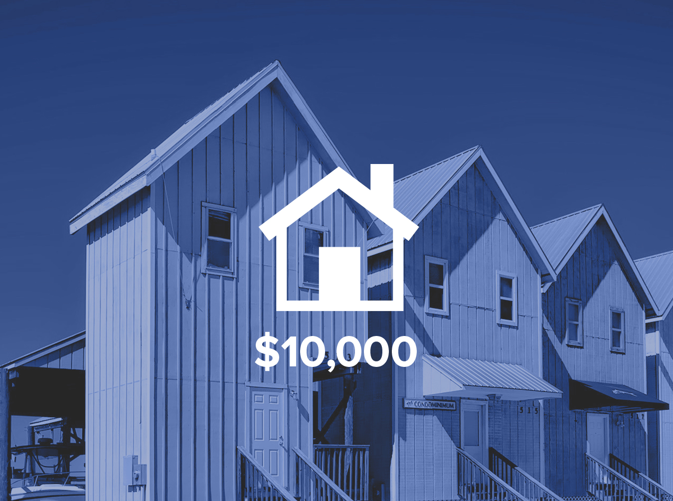 - The cost to build a 500 square foot structure to give a homeless person their own home.