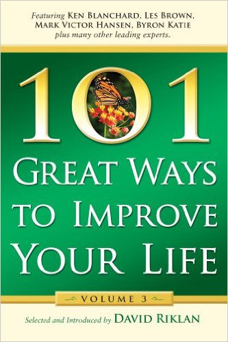101 GREAT WAYS TO IMPROVE YOUR LIFE