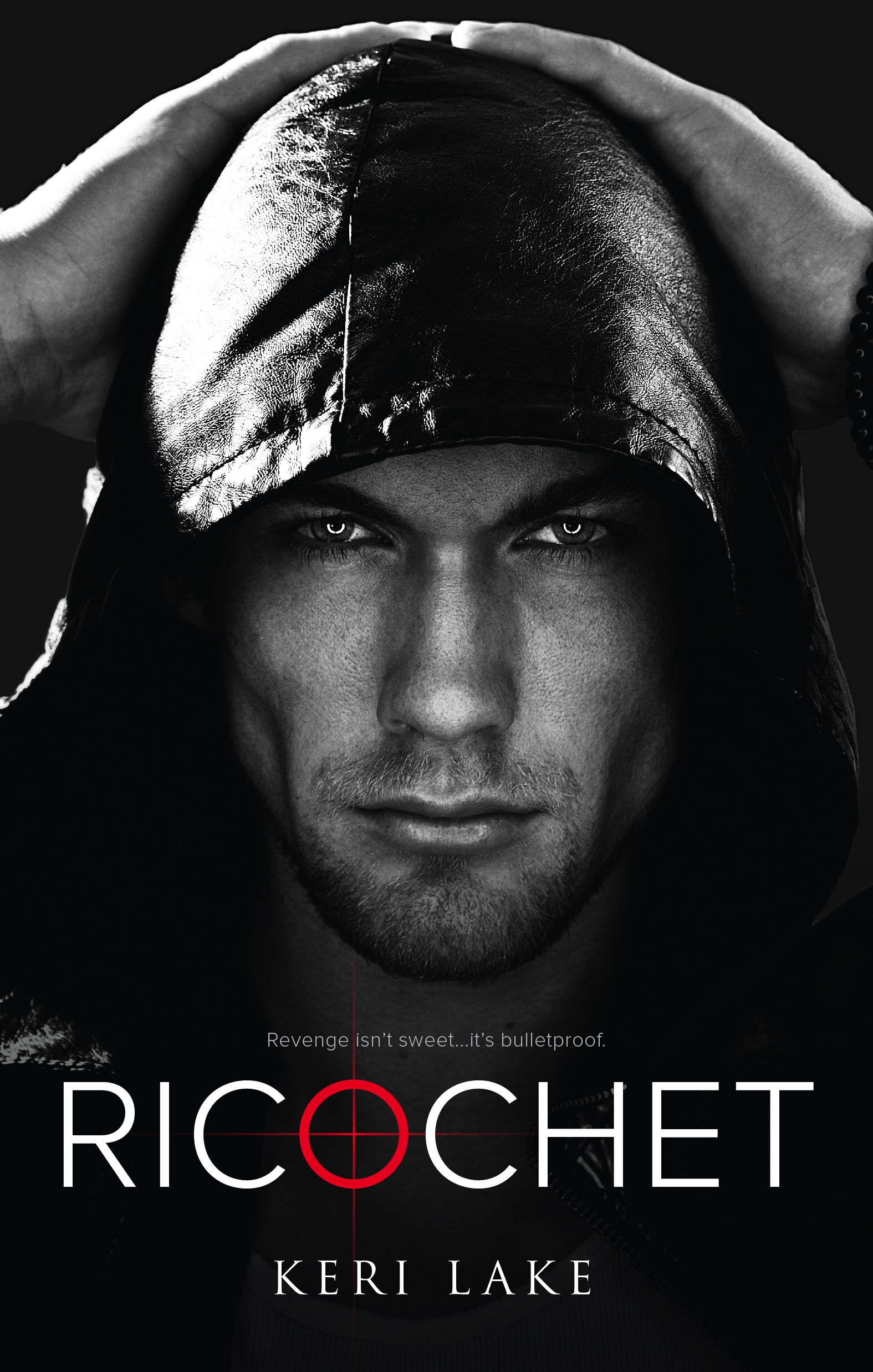 RICOCHET (Vigilantes, #1) - AMAZON | B&N | iBOOKS | KOBO