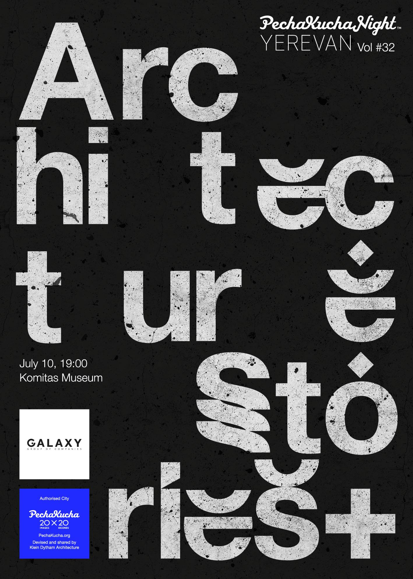 Vol. 32 - Architecture Stories+ - 10 speakers and 5 panelists brought together in partnership with Galaxy Group of Companies.Poster by Mane Tatoulian