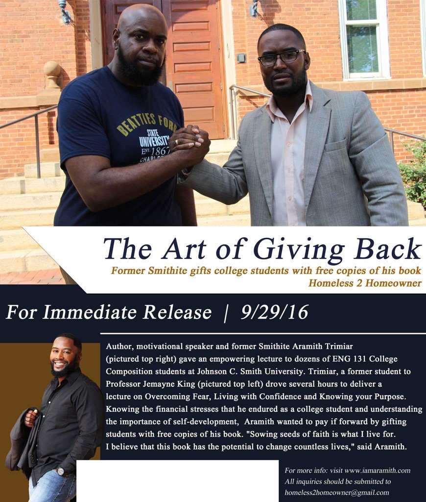 """One of my former students Arimith Trimiar, author of """"Homeless 2 Homeowner"""", drove more than 4 hours one way to return to JCSU to give back to a new generation of Smithites. He truly embodies all .that is #SmithMade."""