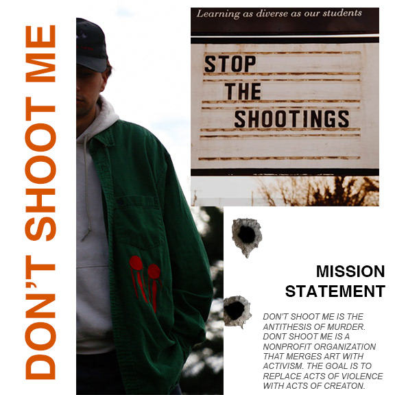 Don't Shoot Me Campaign