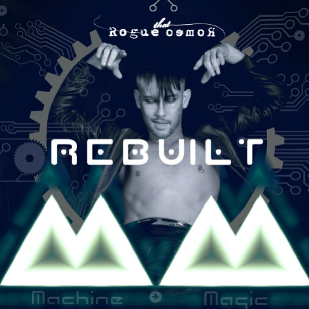 Out July 22! REBUILT! 19 remixes of the songs from my 1st album Machine & Magic :) grab it next Monday!   #  thatrogueromeo      #  newmusic