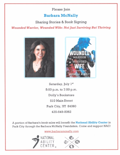 Saturday, July 1st 5:00 p.m. to 7:00 p.m.  Dolly's Bookstore 510 Main Street Park City, UT 84060 435-649-8062   A portion of Barbara's book sales will benefit the National Ability Center in Park City through the Barbara McNally Foundation. Come and support NAC!    Event flyer
