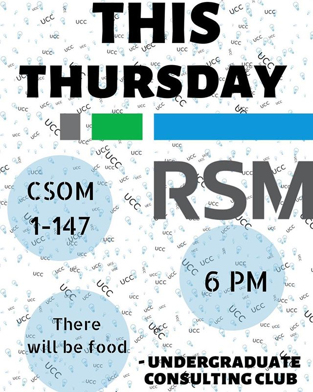 Come join us at our meeting tonight @ 6pm in CSOM 1-147! RSM will be joining us with an information session about the company.  Come learn more about a great consulting company from people who currently work there. Food will be provided!