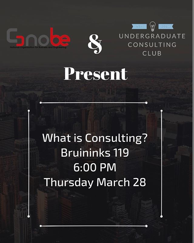 """Come join us tonight! UCC and NOBE are hosting a """"What Is Consulting"""" seminar.  The goal of this seminar is to demystify the consulting internship by hearing from current UMN students who have previously served as summer consulting interns. Come with questions to ask our panel and get ready to learn what consulting is really like. We'll be meeting in Bruininks 119 at 6pm."""
