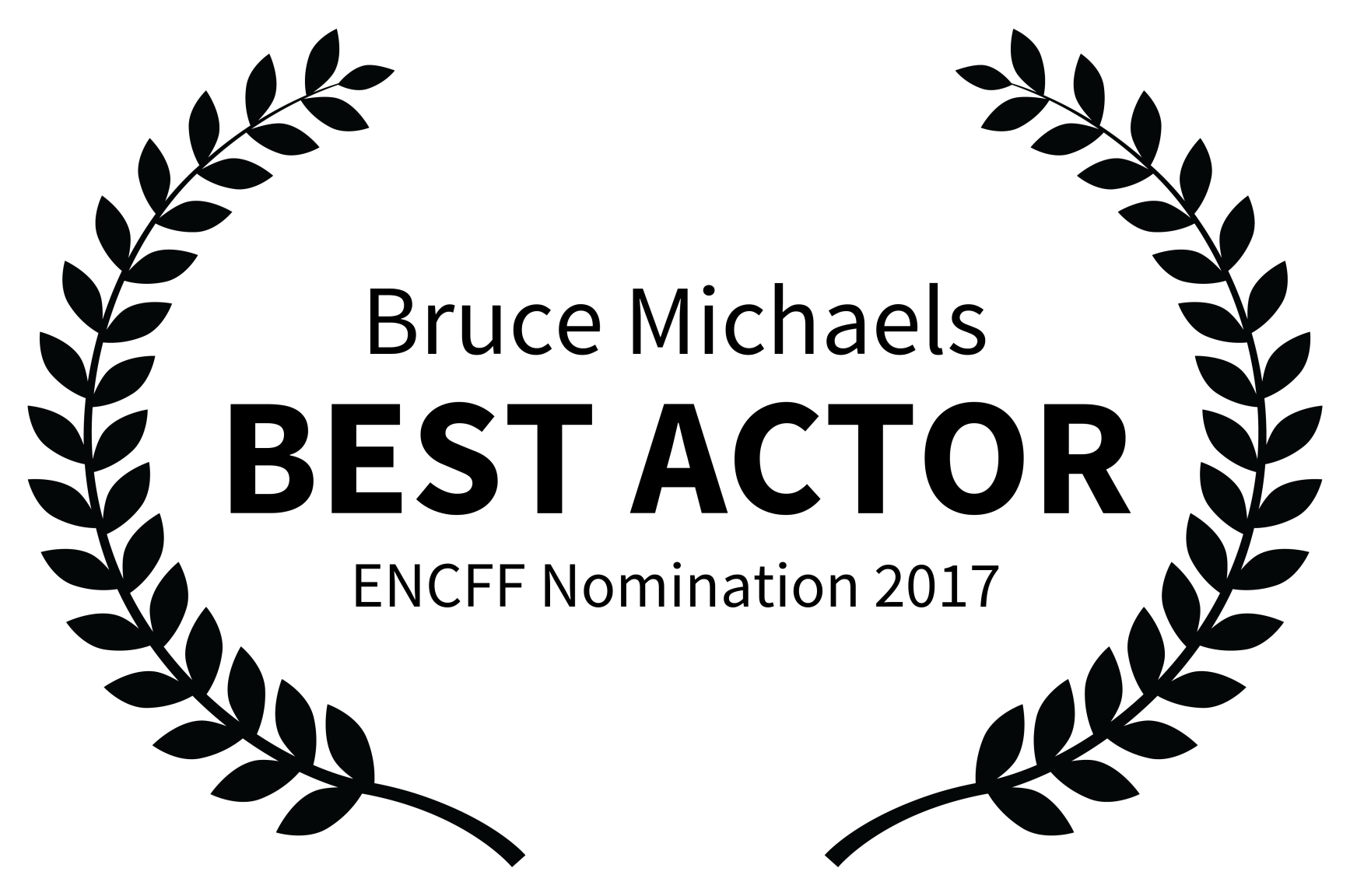 Bruce Michaels - BEST ACTOR - ENCFF Nomination 2017.png