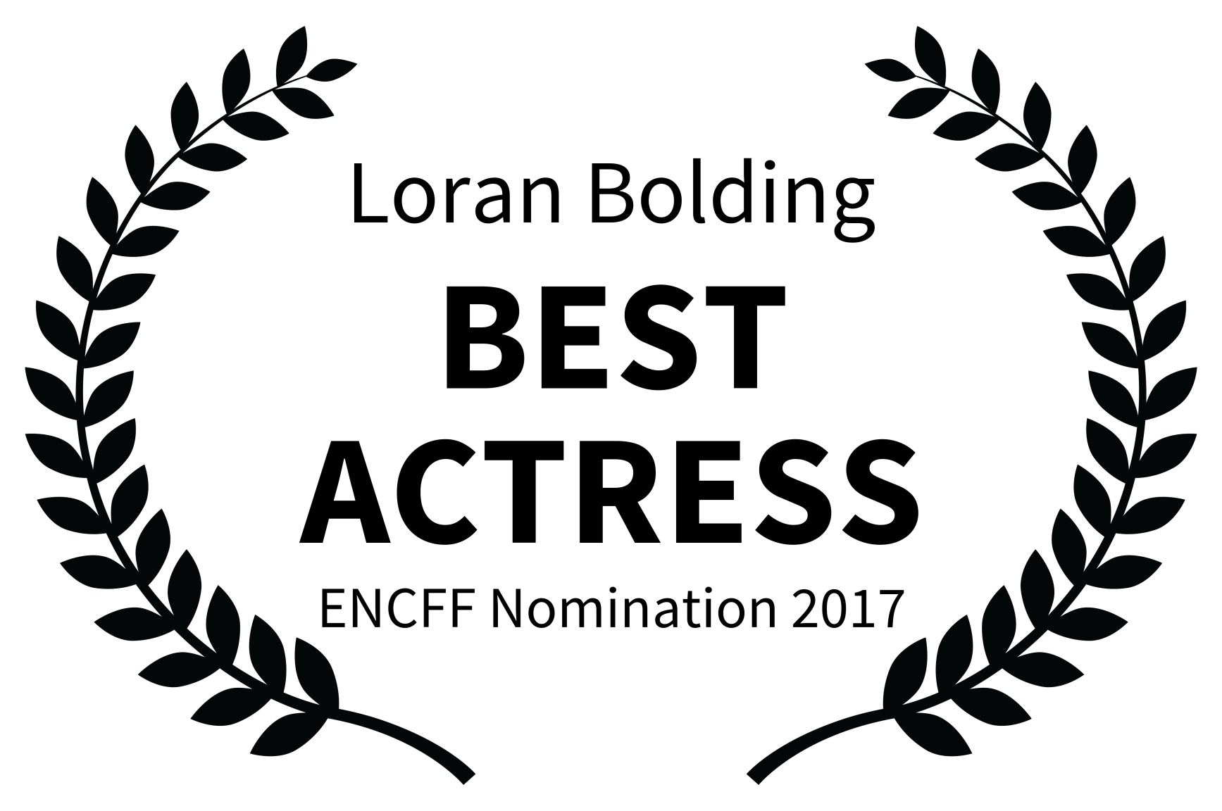 Loran Bolding - BEST ACTRESS - ENCFF Nomination 2017.png