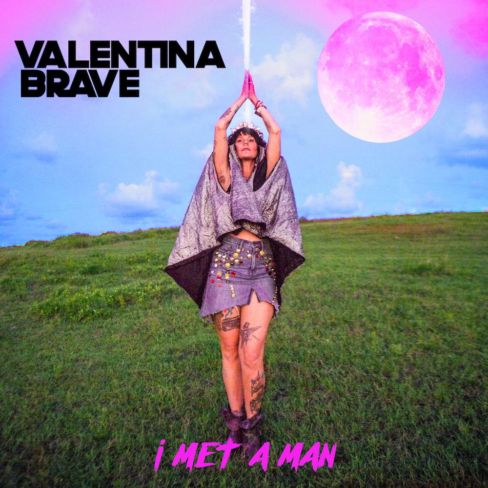 VALENTINA BRAVE - I Met a Man - SINGLE ARTWORK _Small.jpg