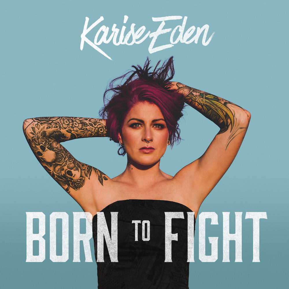 Born To Fight  tracklisting   1. Stop Fucking With My Head 2. Temporary Lovers 3. Born To Fight 4. Gimme Your Love 5. Ain't Thinkin About You 6. Baby Goodbye 7. Powerless 8. Hopeless 9. Maybe You Can Love Me Anyway 10. Ted