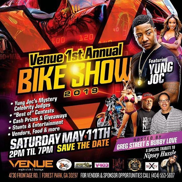May 11 it's going down, we starting the season off right the Venue 1st Annual Bike Show, @joclive mystery celebrity judges, cash prizes and give aways, and yea magazine exposure and we filming the whole thing so come out get your interviews live and come have hella good time. @v103atlanta @streets945atl @venueatlanta @scrilla_guerillaz @sgxtv plus a special tribute to @nipseyhussle #bikeshow #greatfood #atlanta #atlantaevents #atlmodels #2019events #thevenue