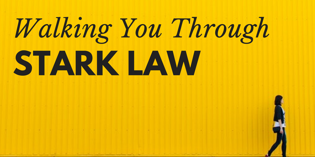 walking you through stark law: what is the stark law, violations of stark law, stark exceptions
