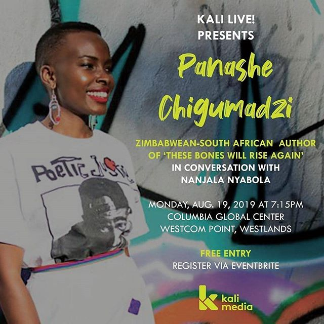 "Kali Live! is more than excited to announce that we will be hosting Zimbabwean-South African novelist and essayist @panashechigumadzi at our next event on Monday  Panashe is the writer behind the books ""These Bones Will Rise Again"" and ""Sweet Medicine"" as well as the acclaimed essay ""Why I'm No Longer Talking To Nigerians About Race""  This will be her first time in Kenya and she will be in conversation with our fave @nanjala1  Tix available in link in bio. They are going fast!"